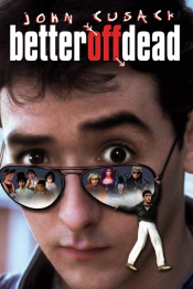Better Off Dead (Gagner ou mourir)